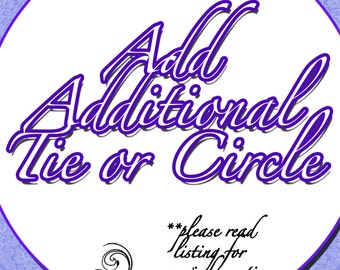 Add Additional Tie or Circle to Set