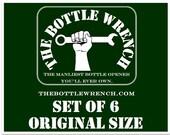 SET OF 6 - The Bottle Wrench Bottle Opener - All Original Size