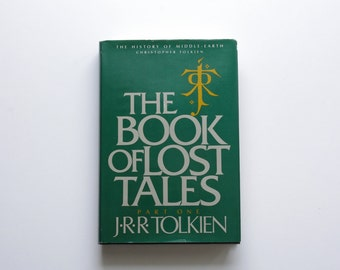 JRR Tolkien - The Book of Lost Tales Vol. 1 - 1984 - HIstory of Middle Earth - Stated First American Edition