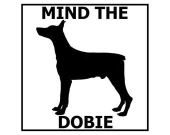 Mind the Dobie ceramic door/gate sign tile