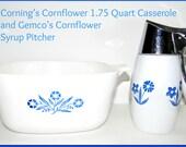 Vintage Corning 1.75 Qt Casserole and Gemco Syrup Pitcher, Blue Cornflower Pattern