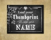 PRINTED Leaf our Thumbprint Wedding sign - chalkboard signage - 3 sizes available with optional add ons
