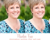 Flawless Face: Photoshop Action for CS3-CS6