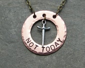 Not Today Game of Thrones Inspired Necklace With Sward Charm