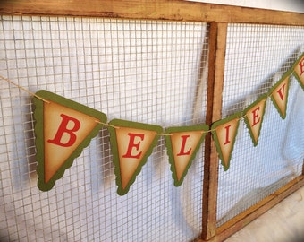 """BELIEVE """" Christmas Banner - Happy holidays - Vintage style - Garland - Red and Green - Rustic pennant"""