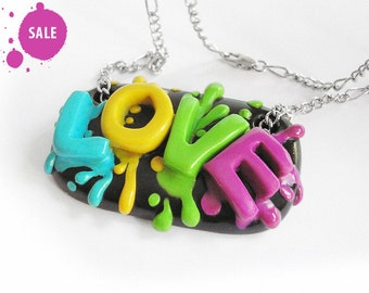 "SALE 40% OFF / Art Jewelry / OOAK, love jewelry, love word, handmade polymer clay necklace  / ""A Splash of Love"" /"