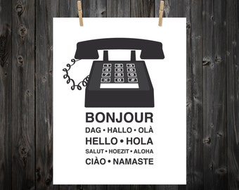 Hello, Bonjour, Ola, Hola, Phone Print, Phone Art, Hello Art, Home Decor, Language, Hello Print, Bonjour Print, Bonjour Art, Phone