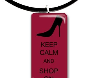 Keep Calm and Shop On, color choices, high heel, shopping, red and black, heels, shopping, shopper,