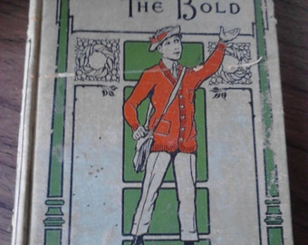 Antique  Children's Book, Diccon The Bold, A Story of the Days of Columbus,  1893