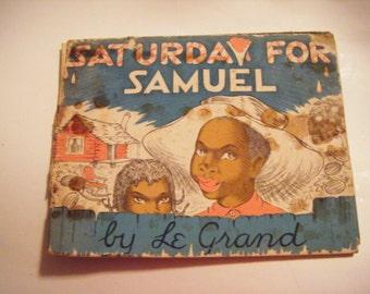 "Rare1941 ""Saturday For Samuel"" By Le Grand Henderson Hardcover Book"