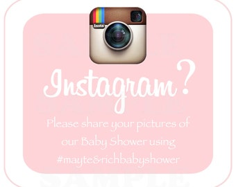 Personalized Instagram hashtag -your wedding, baby shower, party pictures sign - Digital File