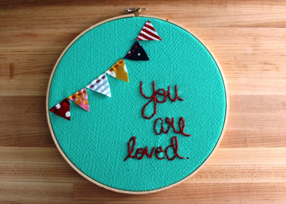 Boho Bunting You Are Loved Embroidery Hoop Art