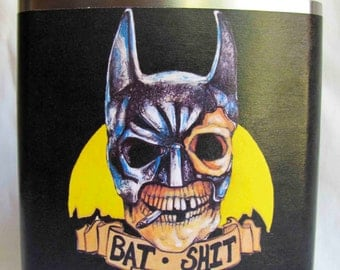 "Batman Flask ""Bat Shit Crazy""- FREE SHIPPING"