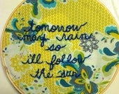 Beatles lyric embroidered on beautiful fabric 8 inches natural wooden embroidery hoop