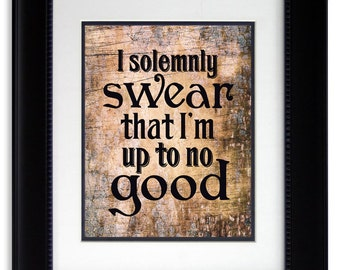Harry Potter print quote I solemnly swear I'm up to no good print Harry Potter Marauders Map quote Kids Room Print Children Christmas Gift