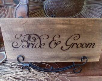 Barnwood Rustic Wedding Bride and Groom Sign