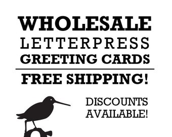 Wholesale Letterpress Greeting Cards - Funny, Sarcastic, Edgy - FREE SHIPPING