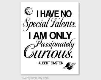 Passionately Curious Albert Einstein quote, Choose Your Colors, Minimalist Nursery Wall Art Unframed, Black and White Quote Print or Canvas