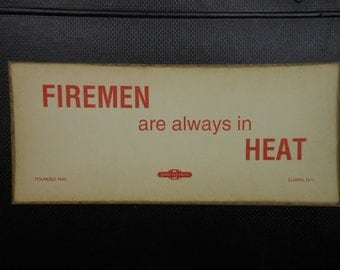 Vintage Warning Sign Thick Paper Print Reproduction Firemen in Heat American LaFrance Collectible Funny Sign Gag Gift Man Cave Garage Decor