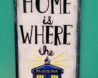 """Doctor Who """"Home is Where the TARDIS"""" Sign"""