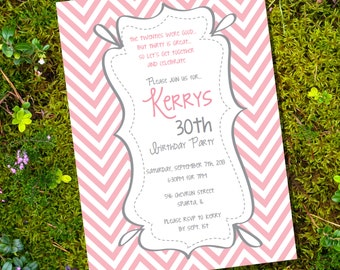 Pink Chevron Birthday Invitation - 16th 20th 25th 30th 40th 50th 60th birthday invitation - Instant Download & Edit File - Print at Home!