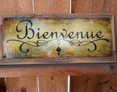 Bienvenue recycled wood framed street sign