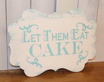 Let Them Eat CAKE Sign//Photo Prop/Damask Fleur/U Choose Colors/Great Shower Gift/Light Aqua/Pool