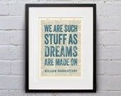 We Are Such Stuff As Dreams Are Made On / William Shakespeare - Inspirational Quote Dictionary Page Book Art Print - DPQU099