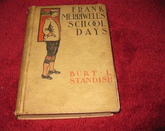 FRANK MERRIWELL'S School Days by Burt L. Standish 1901