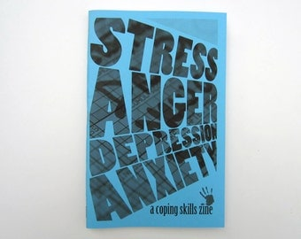 Stress, Anger, Depression, Anxiety: A Coping Skills Zine by M. Osborn mental health, self care, psychology, communication