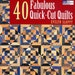 Book - 40 Fabulous Quick-Cut Quilts Pattern Book by Evelyn Sloppy