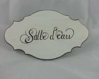 Salle d'eau (Powder Room) Wood Hand Painted Sign