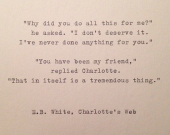 E.B. White Quote Hand Typed on Vinatge Typewriter