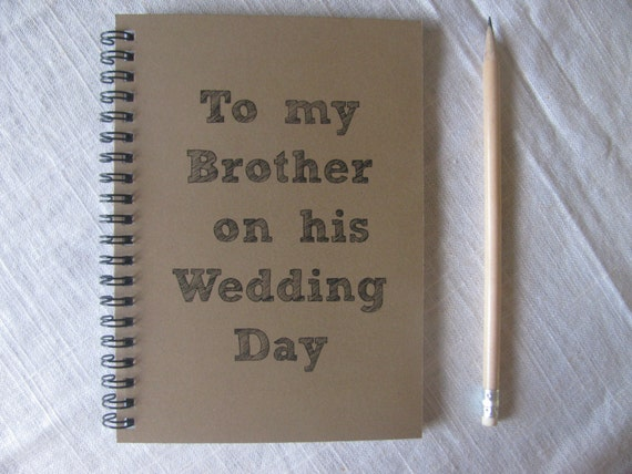 Wedding Gift For Brother Cash : To my Brother on his Wedding Day 5 7 journal by JournalingJane