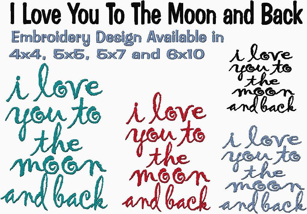 I love you to the moon and back embroidery design from