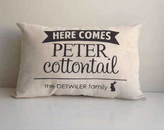 Here Comes Peter Cottontail personalized pillow - Easter