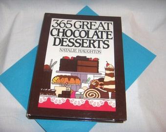 365 GREAT CHOCOLATE DESSERTS 1991 by Natalie Haughton