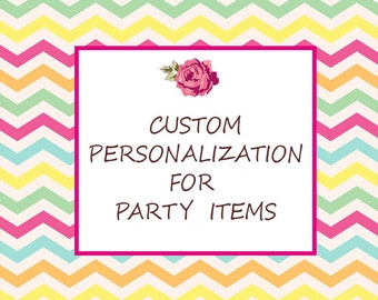 Personalization for party items