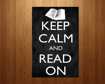 Keep Calm and Read On Chalkboard Classroom Poster -  digital download