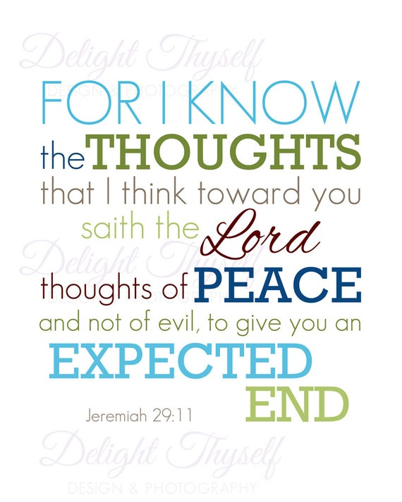 Items similar to jeremiah 29 11 for i know the thoughts - Jer 29 11 kjv ...