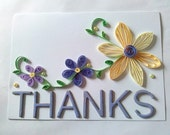 Pretty quilled flowers Thanks card