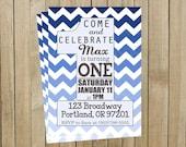 Blue Ombré Chevron One First Birthday Invitation, Boy, Printable, Custom Digital File