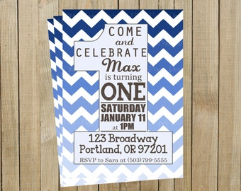 Blue Ombré Chevron One First Birthday Invitation, Boy, Printable, Custom Digital File