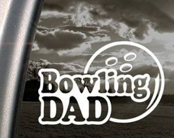 "Bowling Dad 6.5"" Vinyl Decal Window Sticker for Car, Truck, Motorcycle, Laptop, Ipad, Window, Wall, ETC"