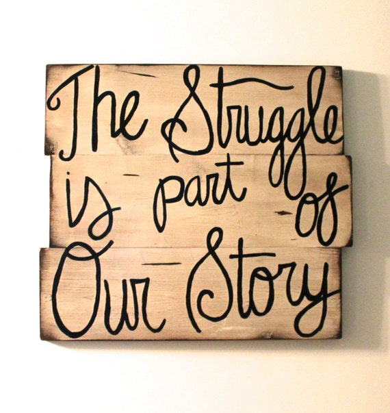 Wooden Wall Decor With Quotes : Items similar to custom struggle quote sign cream paint