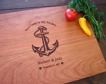 Your Love Is My Anchor Personalized Cutting Board Wedding Gift Couple's Anniversary Gift Birthday Present Valentine's Day Gift