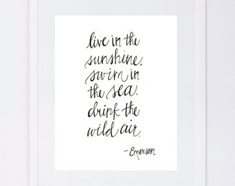 live in the sunshine . Emerson quote . calligraphy print . hand written digital print . home art . graphic print