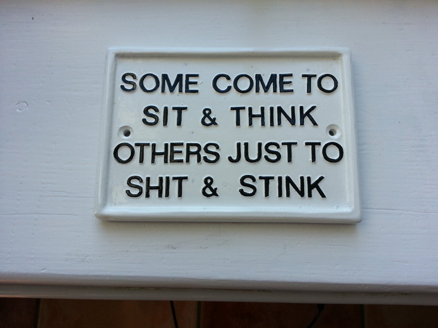 funny signs humorous plaques toilet signhouse. Black Bedroom Furniture Sets. Home Design Ideas