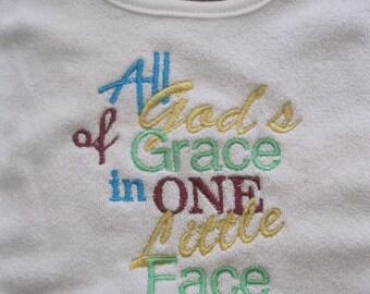 All of God's Grace in One Little Face bib