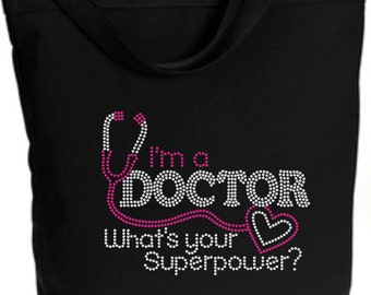 Rhinestone I'm A Doctor What's Your Superpower? Zippered Shoulder Tote Bag